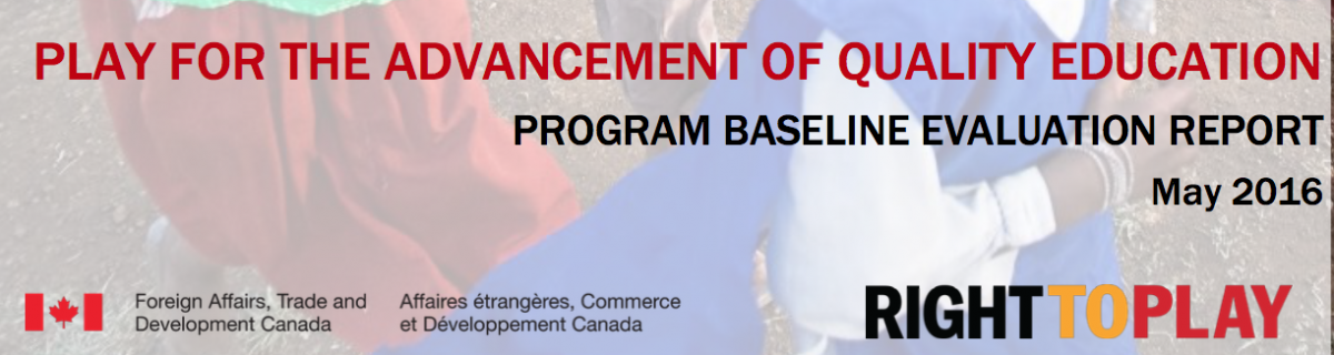 Report: Right To Play's PAQE Program Baseline Evaluation 2016